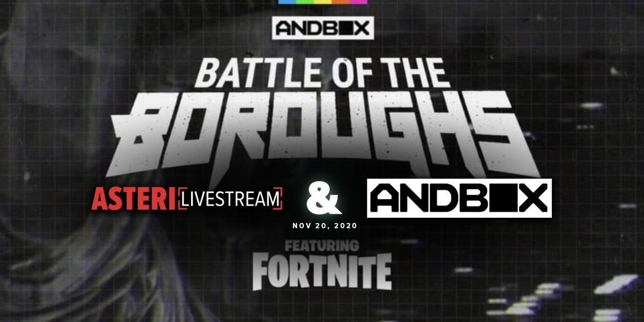 Andbox Battle of the Boroughs Chooses Asteri